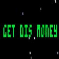 Get Dis Money破解版