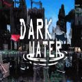 Dark Water中文版